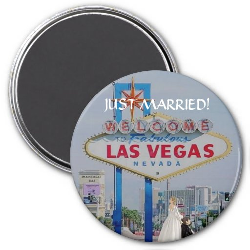 JUST MARRIED! In Fabulous Las Vegas Button Refrigerator Magnet