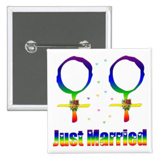Just Married Lesbians 15 Cm Square Badge