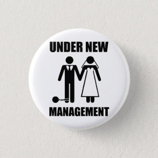 Just Married, Under New Management 3 Cm Round Badge