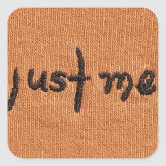 Just Me! Square Sticker