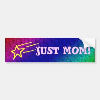 Just Mom Superstar Bumper Sticker