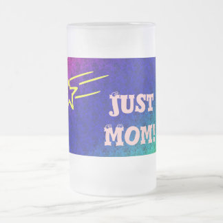 Just Mom Superstar Frosted Glass Mug