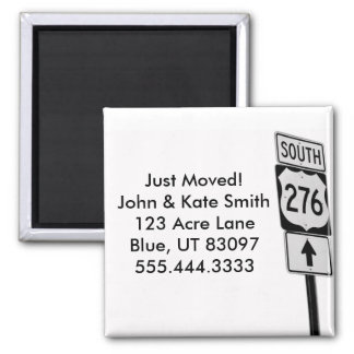 Just Moved / Change of Address / Road Trip Square Magnet