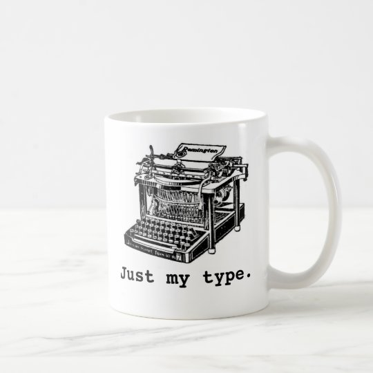 Just my type, Typewriter Coffee Mug