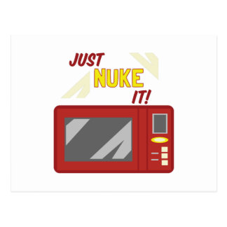 Just Nuke It! Postcard