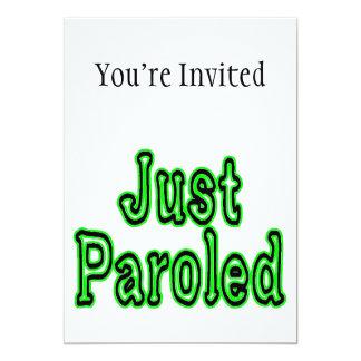 Just Paroled 13 Cm X 18 Cm Invitation Card