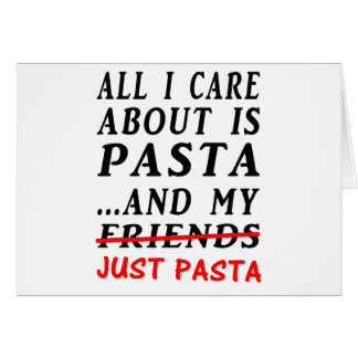 Just-Pasta Greeting Card
