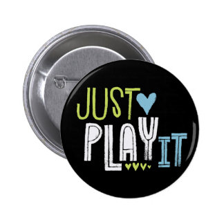 """Just Play It"" Violin Statement Button"