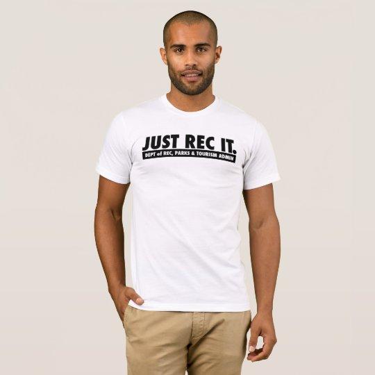 Just Rec It. Men's T-Shirt. T-Shirt