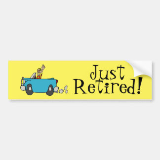 Just Retired! Happy Retirement Celebration Bumper Sticker