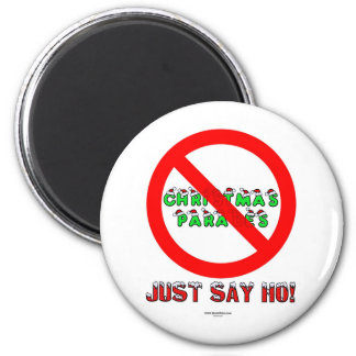 Just Say Ho 6 Cm Round Magnet