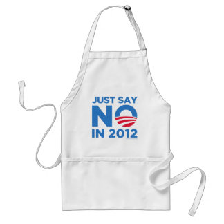 Just Say NO In 2012 Aprons