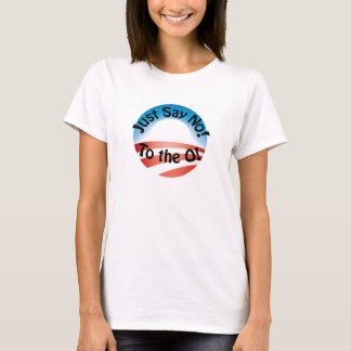 Just say no! T-Shirt