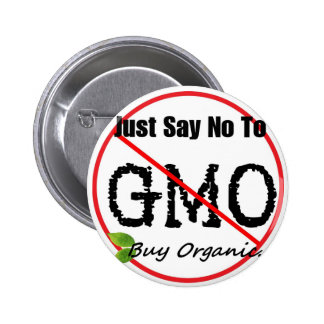 Just Say NO to GMO Pin-back button