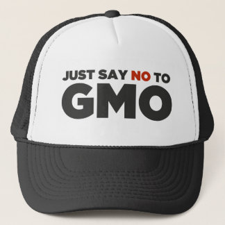 Just Say No To GMO Trucker Hat