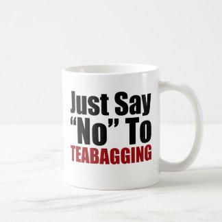 Just Say No To Teabagging Mugs