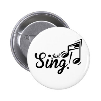 Just Sing Pinback Buttons