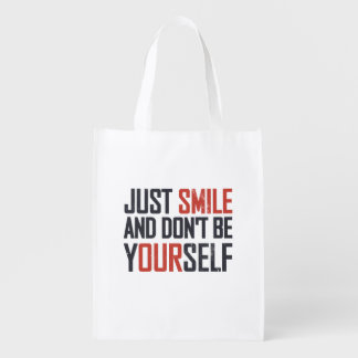 Just smile and don't be yourself