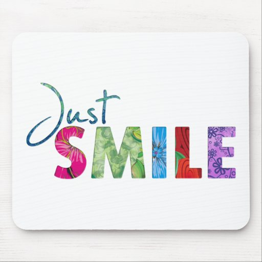 Just Smile Mousepads