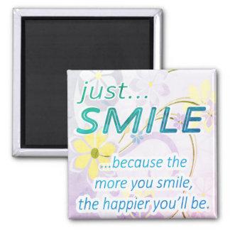 Just Smile Square Magnet