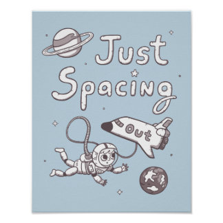 Just Spacing Out in Space Puns Doodle Poster