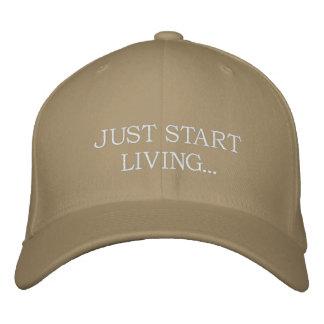JUST START LIVING... EMBROIDERED BASEBALL CAP