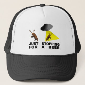 Just Stopping For A Beer Trucker Hat