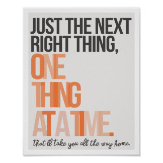 "Just the Next Right Thing 11""x14"" Art Print"