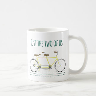 Just the two of us coffee mug