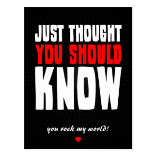 Just Thought You Should Know Postcard