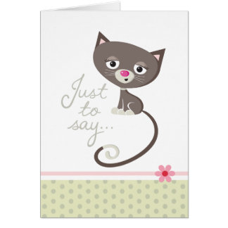 Just to say... Cat Card