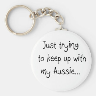 Just trying to keep up with my Aussie...Keychain Basic Round Button Key Ring