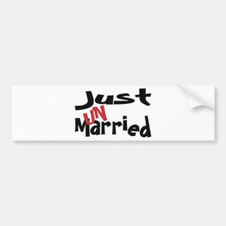 Just Un Married Bumper Sticker
