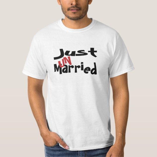 Just Un Married Tshirt