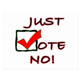 Just Vote No! political slogan Postcard