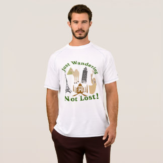 Just Wandering Not Lost Design T-Shirt