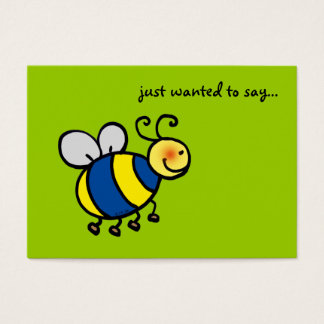 just wanted to say... (bumblebee) business card