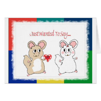 Just Wanted To Say/Chinchillas In Love Greeting Card