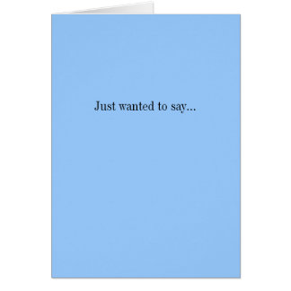 Just wanted to say I m pregnant Greeting Cards