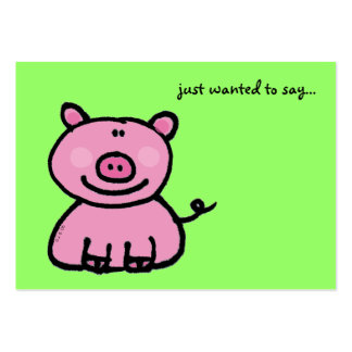 just wanted to say...(pink pig) business card templates