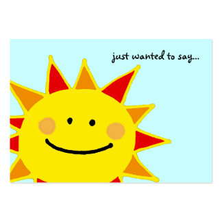just wanted to say...(smiley sun) business card