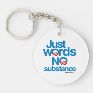 Just Words. No Substance Double-Sided Round Acrylic Key Ring