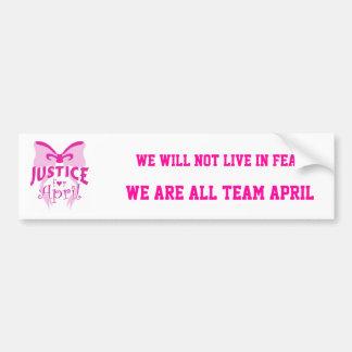 JUSTICE FOR APRIL BUMPER STICKER