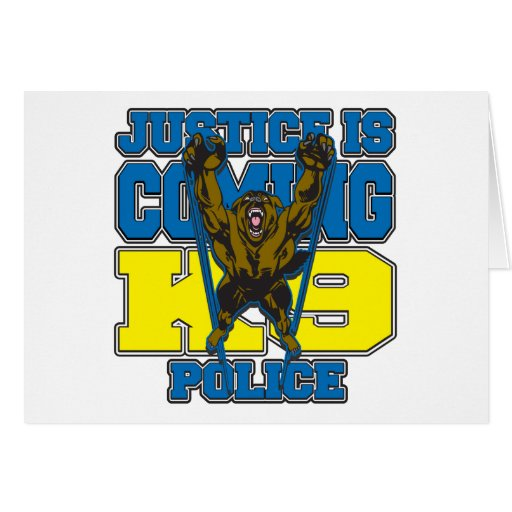 Justice is Coming K9 Police Card