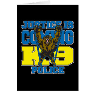 Justice is Coming K9 Police Cards