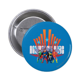 "Justice League ""Against All Odds"" 6 Cm Round Badge"
