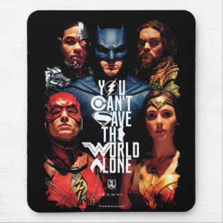 Justice League | You Can't Save The World Alone Mouse Mat