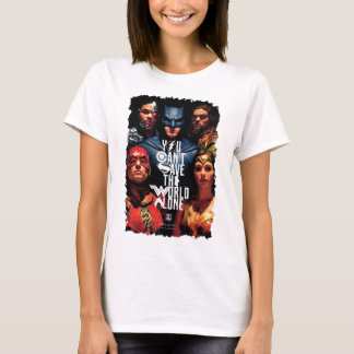 Justice League | You Can't Save The World Alone T-Shirt