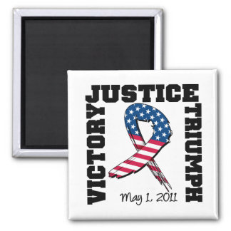 Justice Victory Triumph May 1 2011 Square Magnet