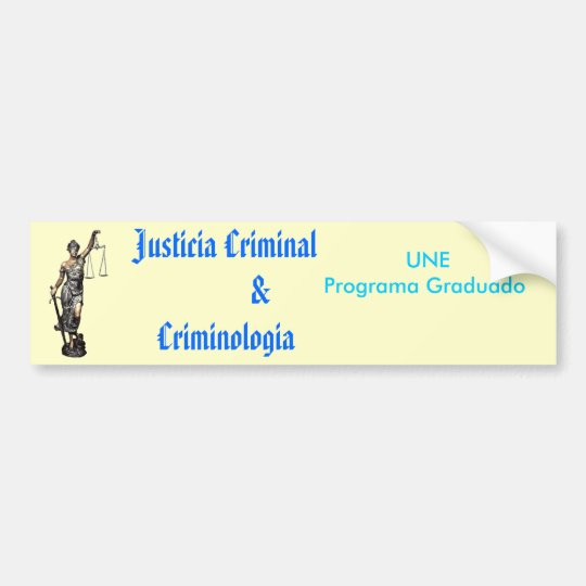 justicia criminal $ criminologia bumper sticker